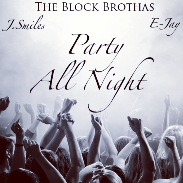 New Music: The Block Brothas 'Party All Night'