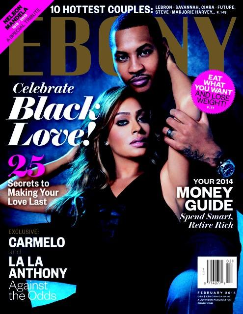 Ebony Magazine Celebrates Black Love With La La, Carmelo Anthony, Mariah Carey And Nick Cannon