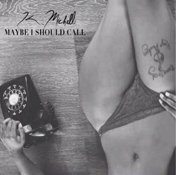 "New Music: K. Michelle ""Maybe I Should Call"""