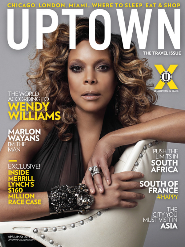 Wendy Williams Covers Uptown Magazine: Talks Beef With Diddy, Challenges Faced With Family Members And Coming Full Circle