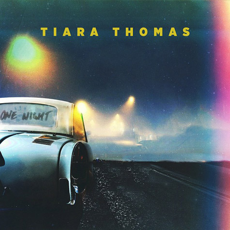 "New Music: Tiara Thomas ""One Night"""